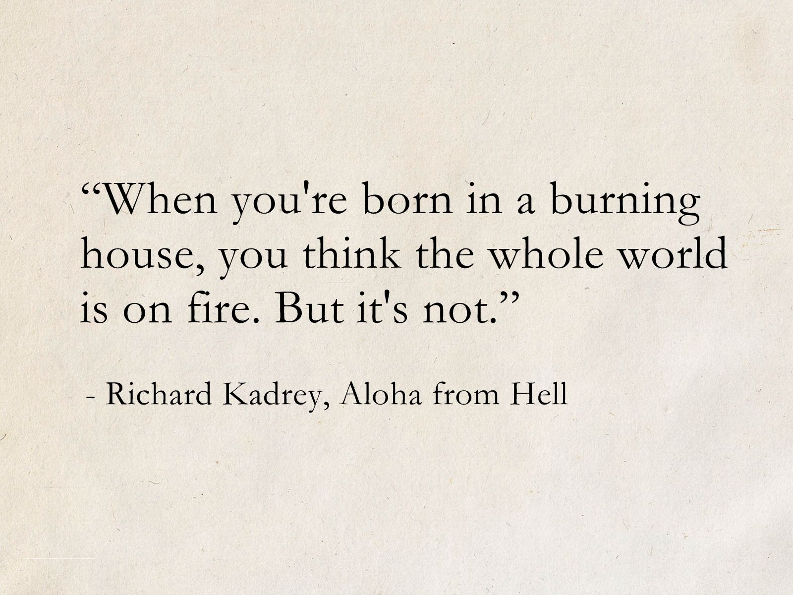 Best Richard Kadrey Quotes To Make You Laugh and Think