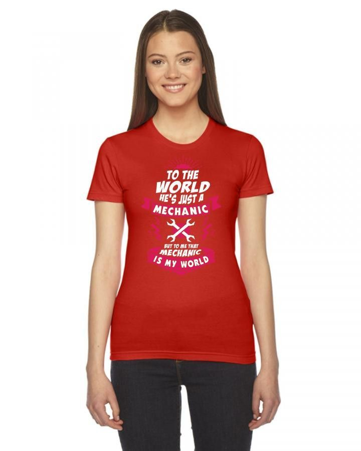 to the world he is just a mechanic 3 Ladies Fitted T-Shirt