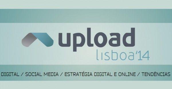 UPLOAD Lisboa 2014   É um evento que conta com a presença de diversos especialistas nacionais e internacionais do marketing e comunicação digital.  fonte: pplware  #uploadlisboa #marketingdigital #portugal #modernistablog