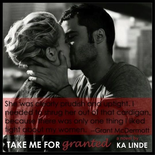 Grant and Aribel take Me For Granted by K.A. Linde   Book