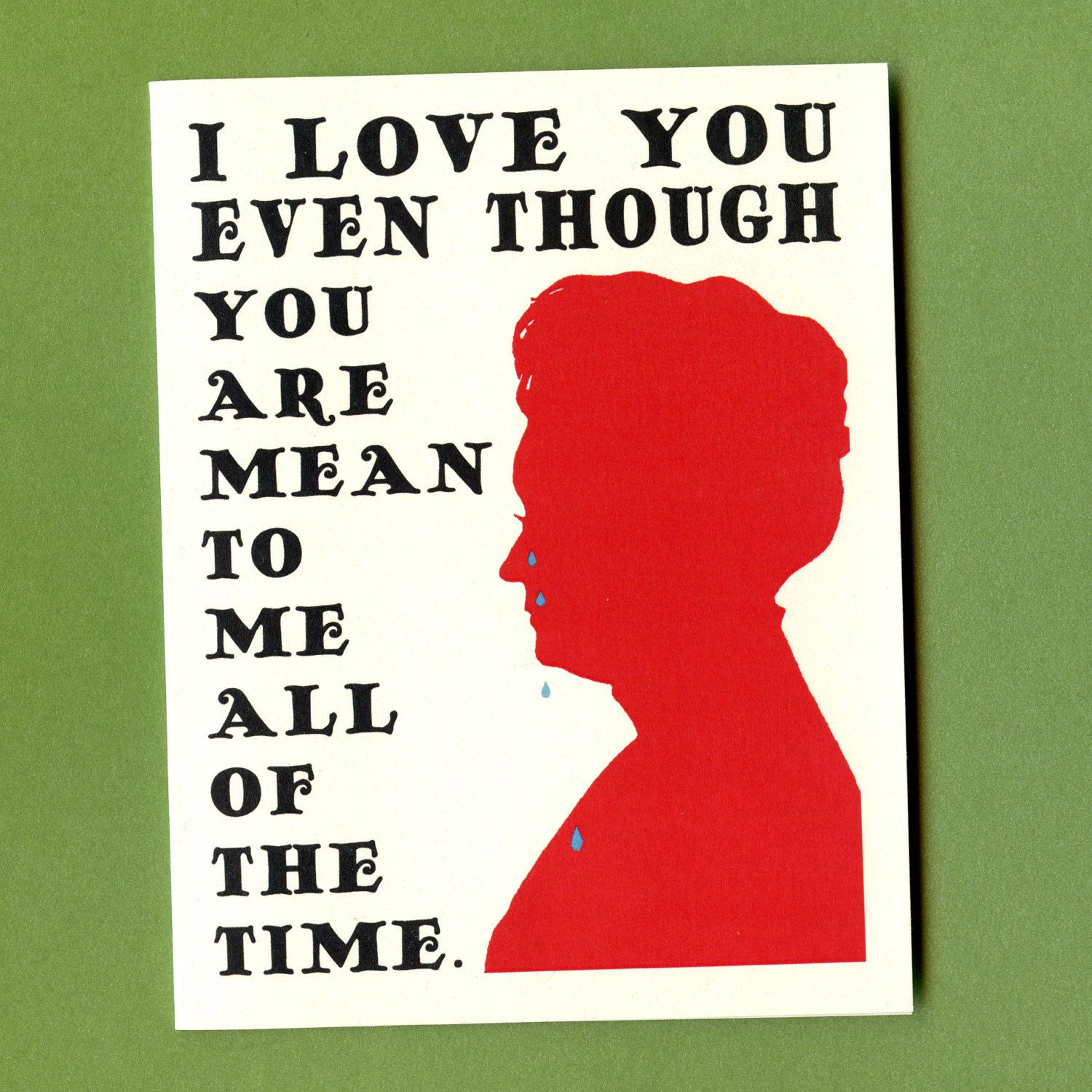 mean to me funny valentine card crying woman 375 via etsy - Etsy Valentines Cards