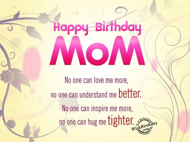 83 TOP Happy Birthday Mom Messages, Wishes, Quotes for Mom