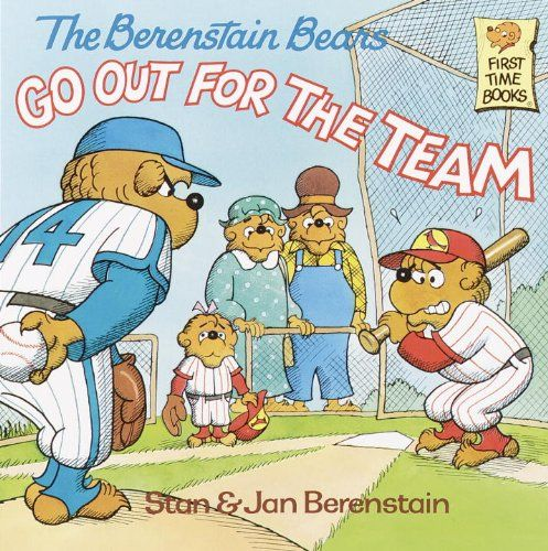 The Berenstain Bears Go Out For The Team (Turtleback
