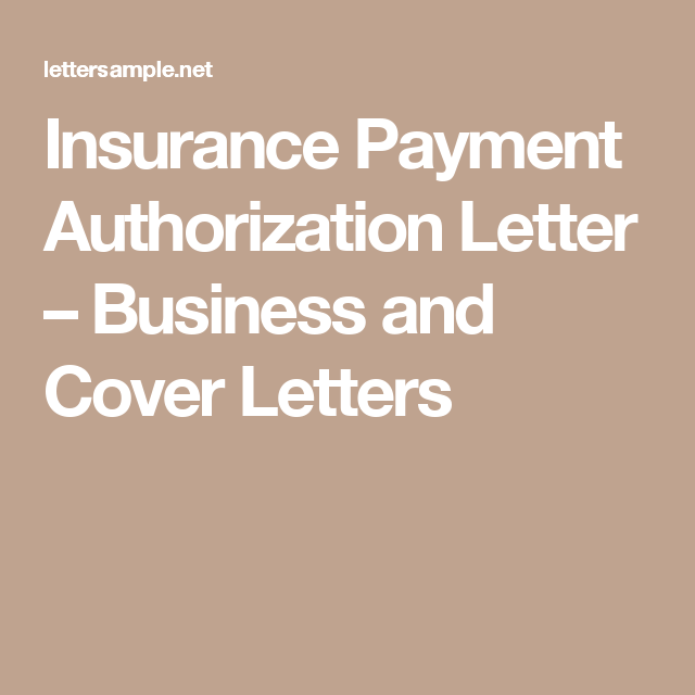 Insurance Payment Authorization Letter Business and