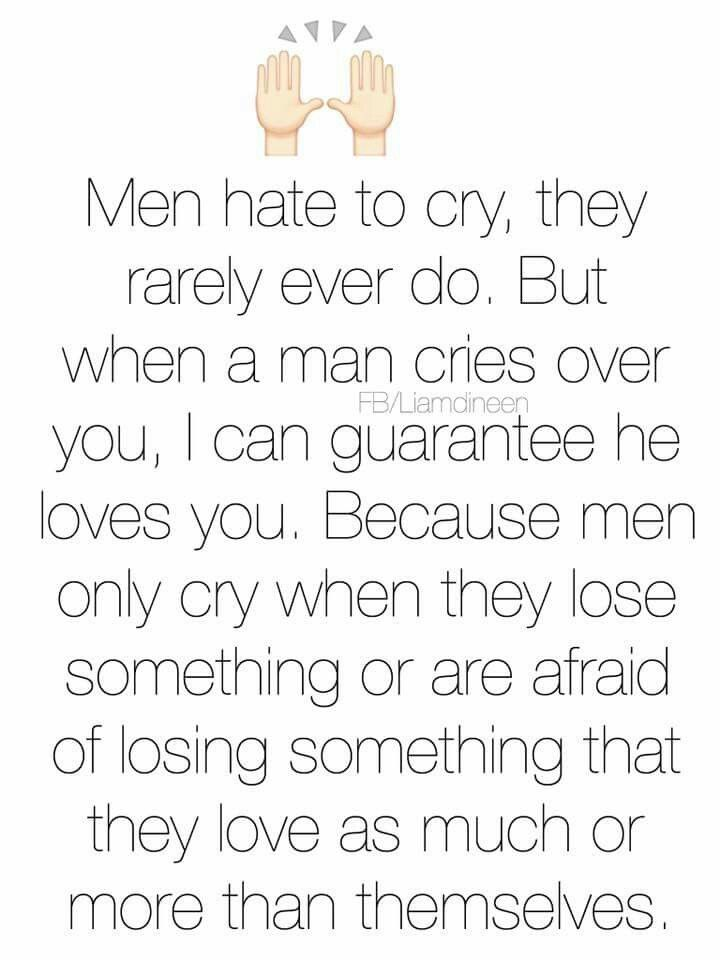 Men Hate To Cry Quotes Funny Posts And Sayings Quotes Love