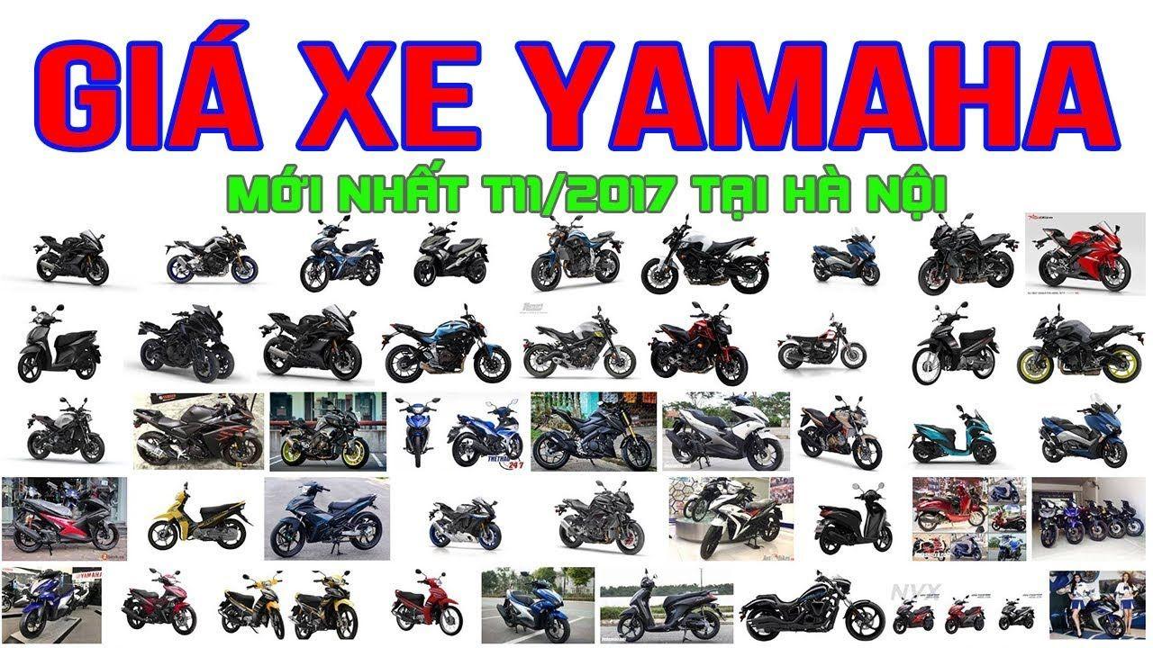 Giá xe Yamaha mới nhất tháng 11/2017 tại Hà Nội | Cập nhật giá bao giấy ...