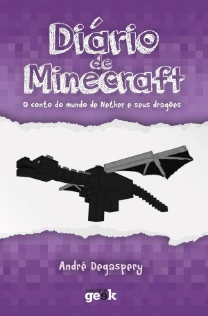 Diário de Minecraft vol. 1 – O conto do mundo do Nether e seus dragões - Libros en Google Play