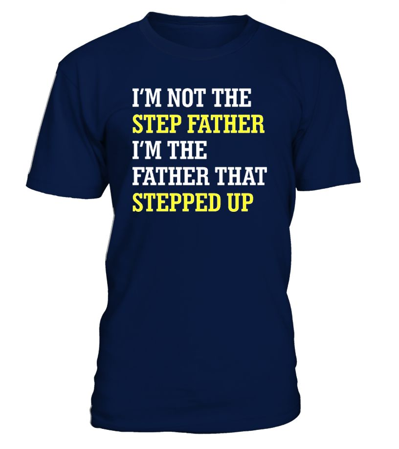 ef449d28f Men's Proud Step-Father of Awesome Step-Daughter Father's Day Gift is a  special gifts shirt for your step dad, bonus dad on this Father's Day or on  his ...