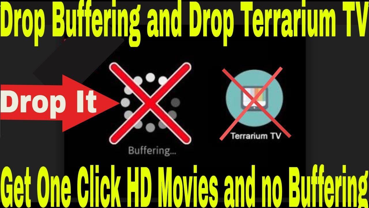 Drop Terrarium Tv Drop the buffering Get One Click HD