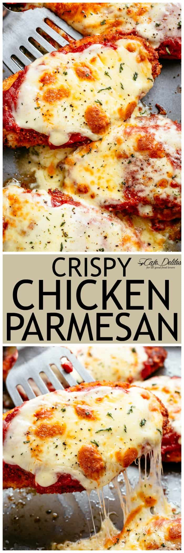 The Best Crispy Chicken Parmesan - Cafe Delites #chickenparmesan