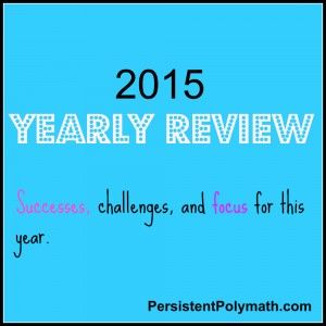 Yearly review -- PersistentPolymath.com. A resource for polymaths, Scanners, Renaissance people, and the multi-talented.