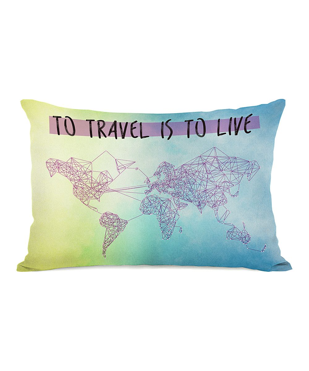 To Travel is to Live Throw Pillow | zulily