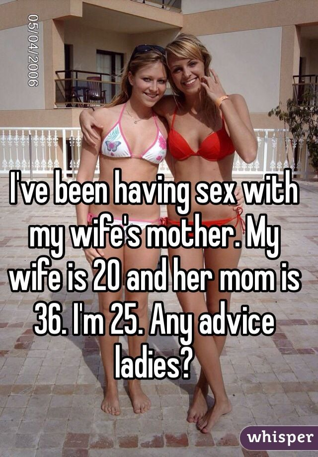 Sex With My Wifes Mother