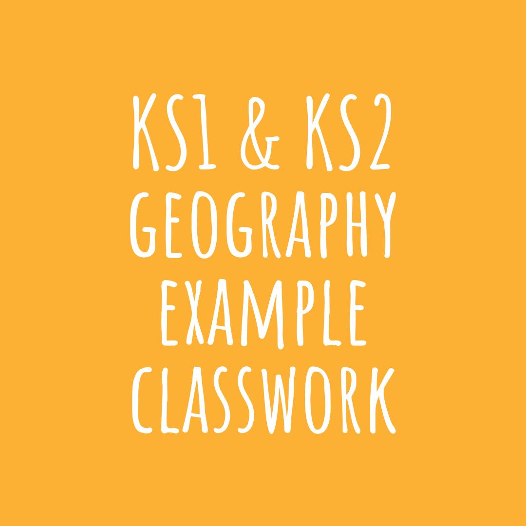 Ks1 Amp Ks2 Geography Example Classwork In