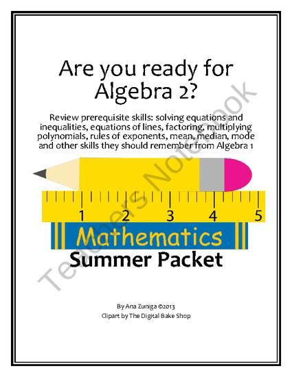 Algebra 2 Readiness Summer or Back to School Packet from