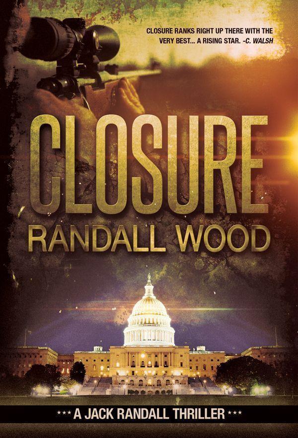 Closure: Jack Randall #1 - Kindle edition by Randall Wood  Mystery
