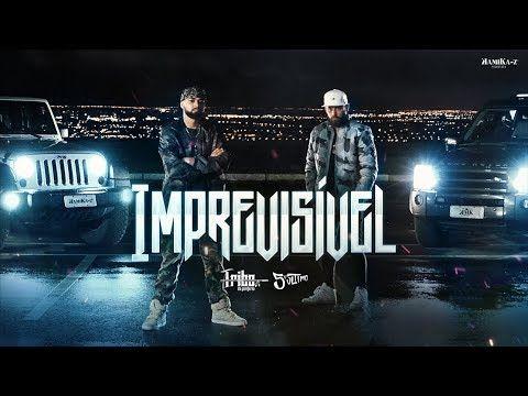 Tribo Da Periferia Imprevisivel Official Music Video Youtube