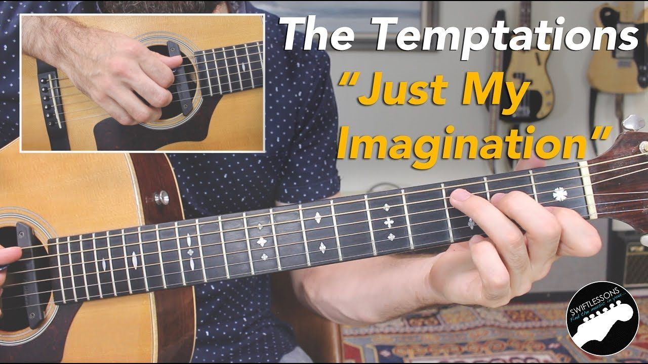 The Temptations Just My Imagination Easy Beginner Guitar Songs