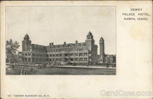 Dewey Palace Hotel Nampa Id Postcard