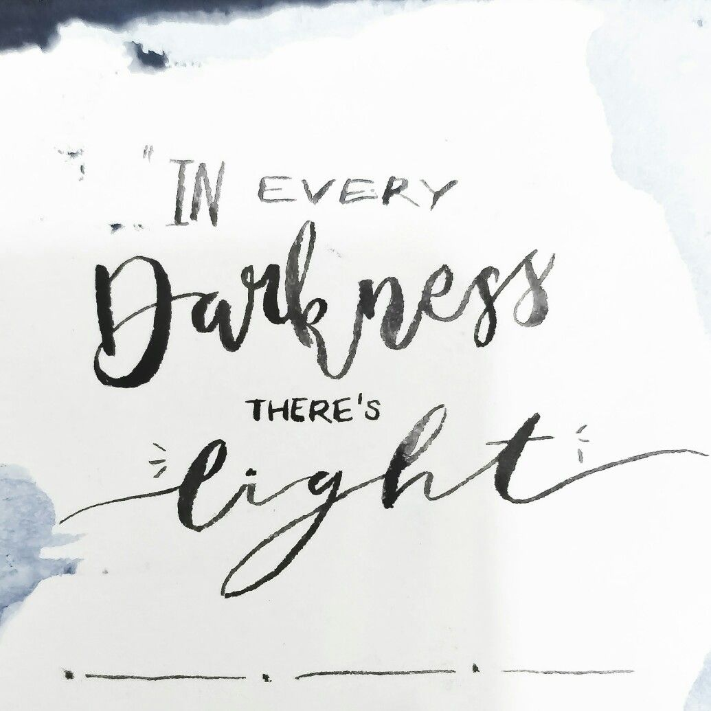 Light Dark Motivational Quote In Every Darkness Theres Light