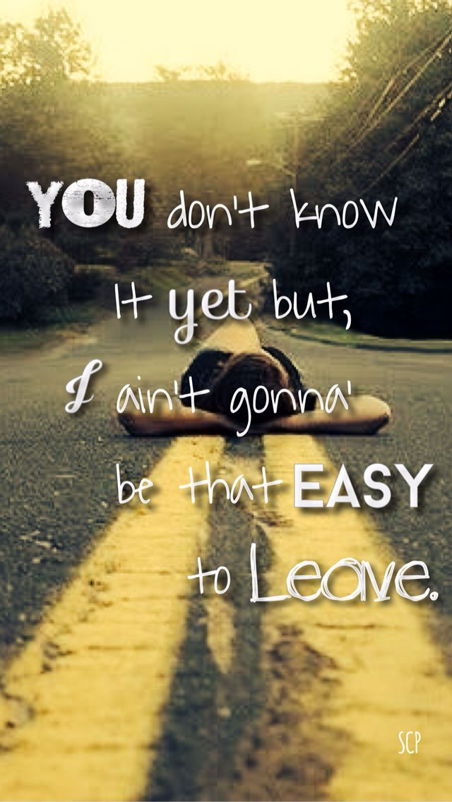 Lyric lyrics country : Make You Miss Me - Sam Hunt Lyrics country quotes country sayings ...