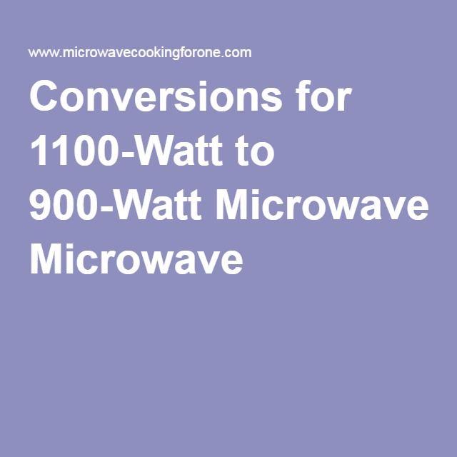 1100 watt to 900 watt microwave