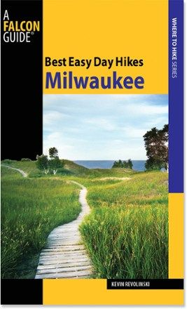 FalconGuides Best Easy Day Hikes: Milwaukee