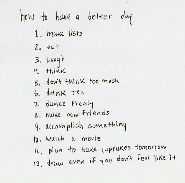 Things to do when having a bad day