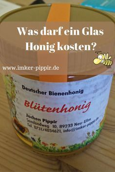 wieviel darf ein glas honig kosten i like pinterest honig bienen und glas. Black Bedroom Furniture Sets. Home Design Ideas