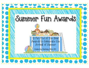 End Of The Year Awards Summer Fun Theme Fun Awards Summer Fun