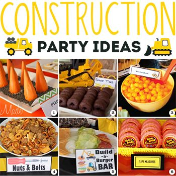 Construction Party Ideas Food Decor Games And Favors