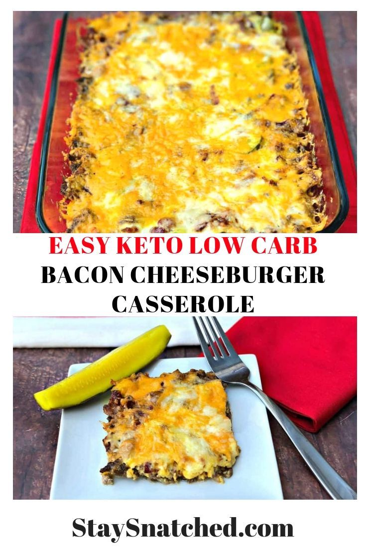 Easy Keto Low Carb Bacon Cheeseburger Casserole Is A Simple Ground Beef Rec Bacon Cheeseburger Casserole Ground Beef Recipes For Dinner Beef Recipes For Dinner