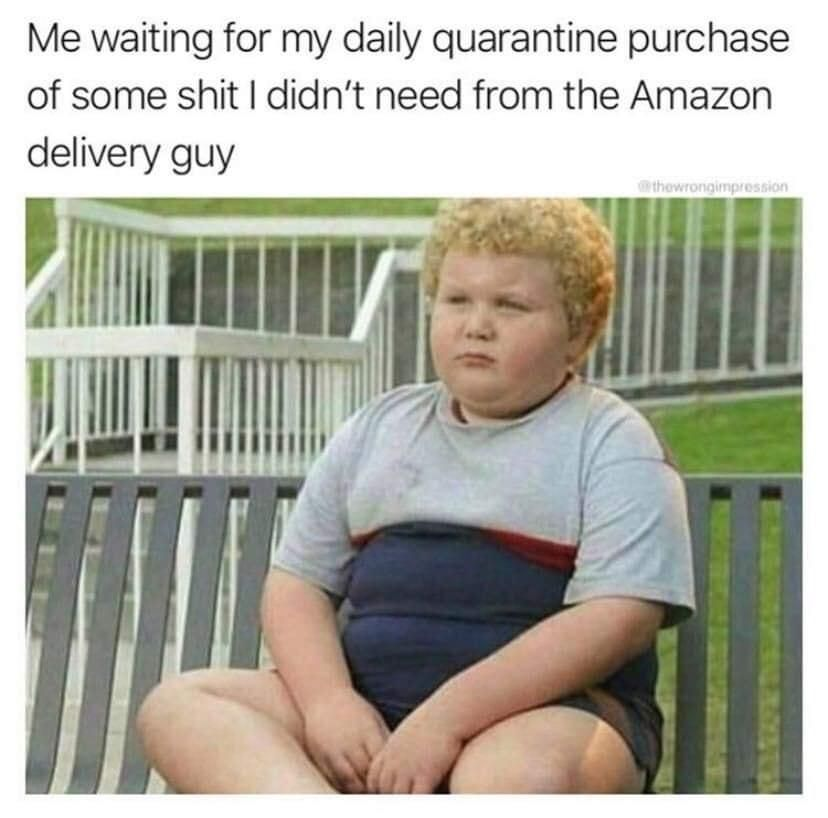 Waiting For Amazon Quarantined Memes In 2021 Walmart Funny Amazon Delivery Are You Happy