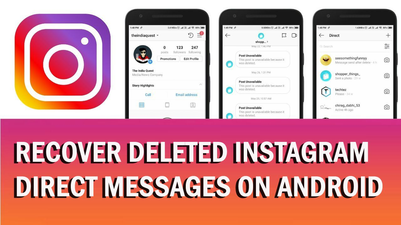 Looking How To Recover Deleted Instagram Direct Messages On Android Learn Best 5 Ways To For Instagram Direct Messages Recove Instagram Direct Message Instagram Message Messages