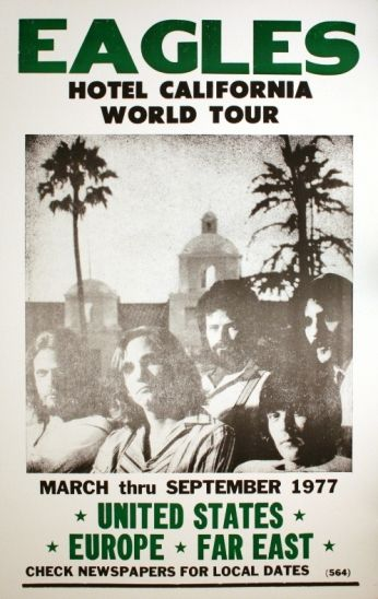Eagles Hotel California World Tour Poster Concert Posters