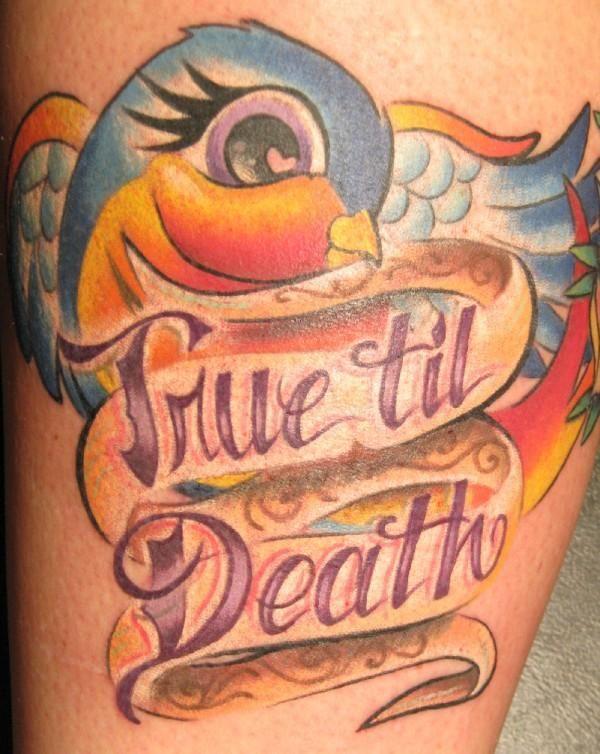 Sparrow Banners Lettering Color Tattoo Blue Bird Kristel Oreto Tattoo Artist Philadelphia Pa Tattoo Quotes Leg Tattoos Inspirational Tattoos