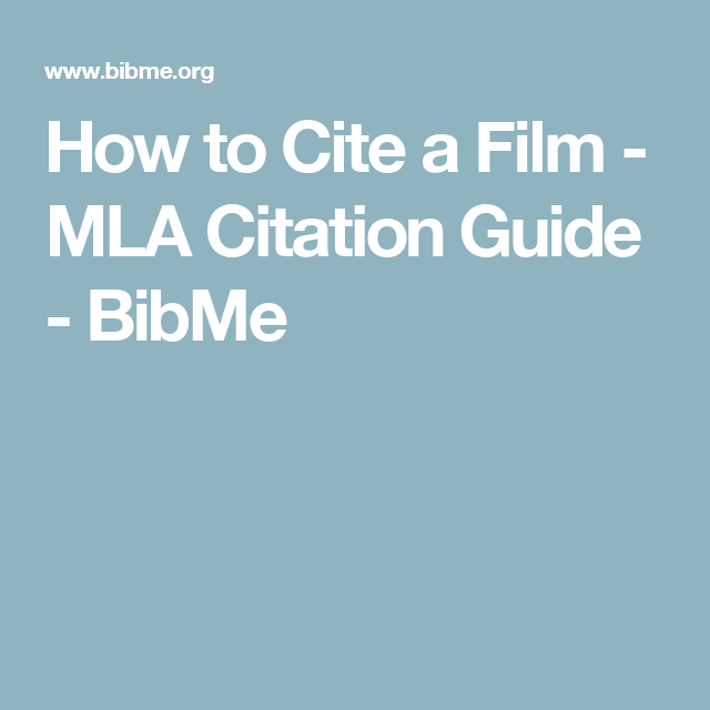 how do i cite a film in mla
