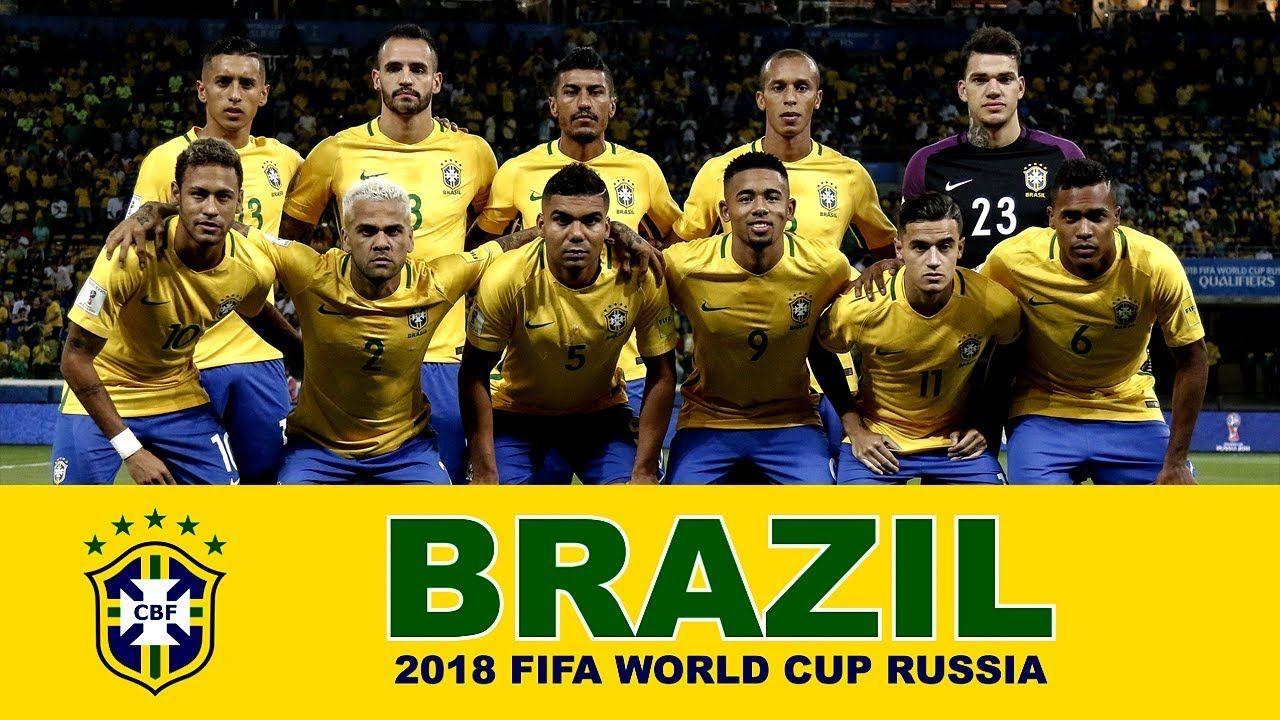 Brazil Football Team 2018 Fifa World Cup Russia Brazil Football Team Football Team Brazil Team
