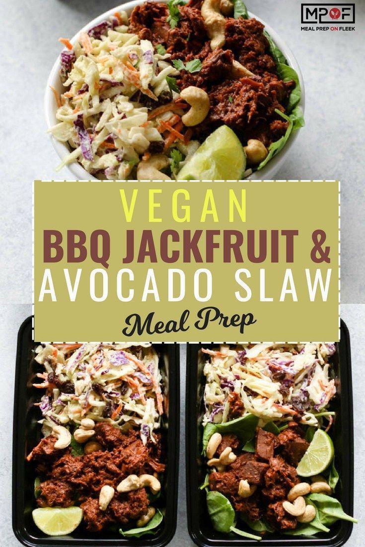 Bbq Jackfruit Avocado Slaw Meal Prep