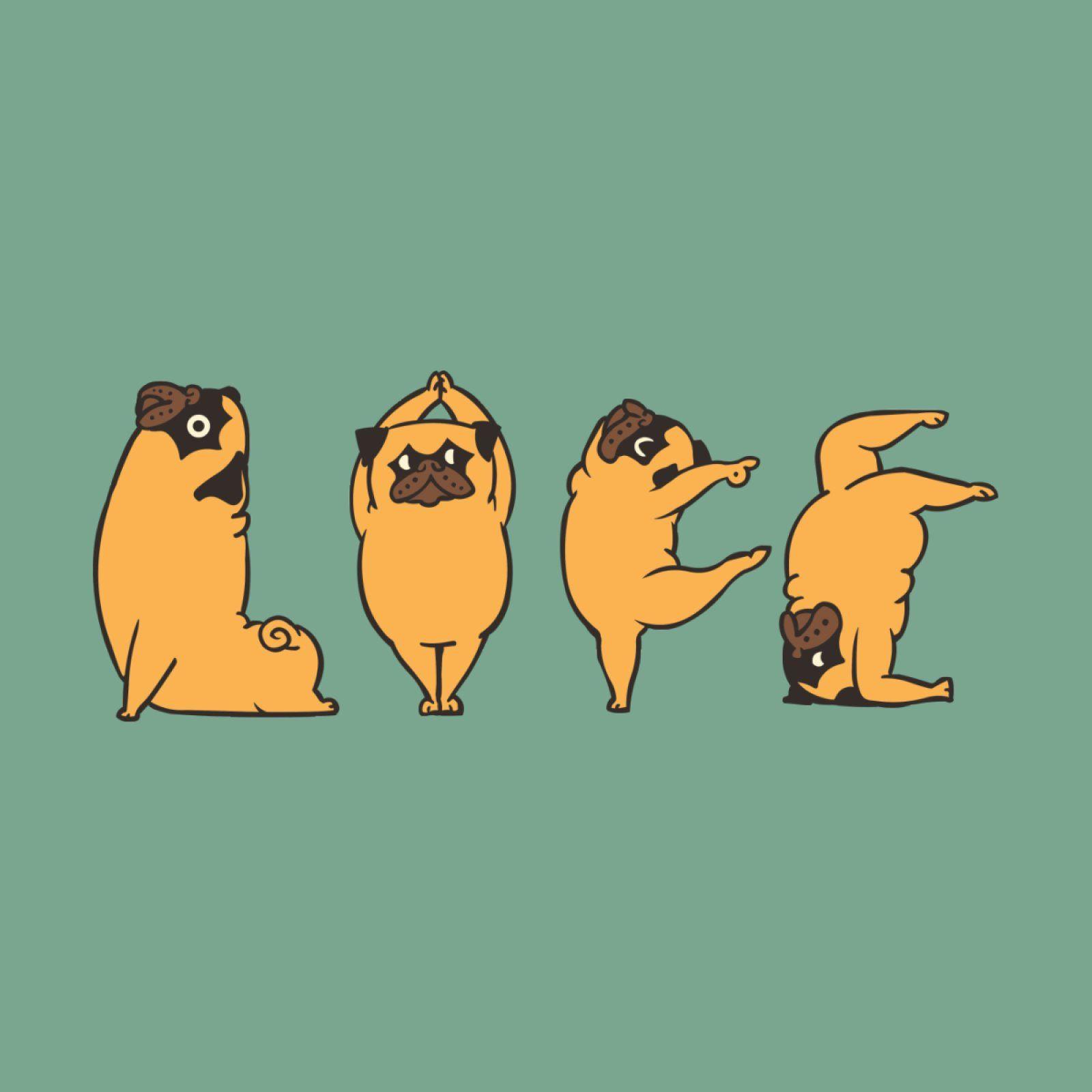 Yoga Life In 2020 Pug Art Cute Drawings Funny Drawings Funny pug doing yoga iphone wallpaper
