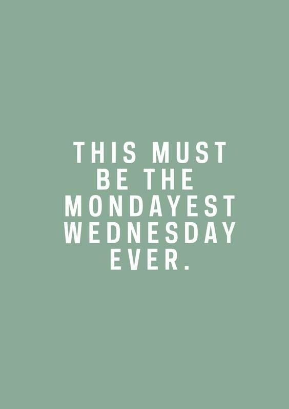 Mondayest wednesday quotables pinterest humor work quotes mondayest wednesday sciox Gallery