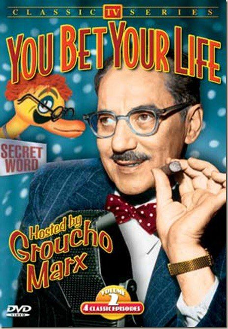 You Bet Your Life (1950-1961) with host Groucho Marx. His