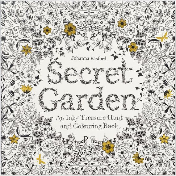 Secret Garden Adult Coloring Book By Johanna Basford Tumble Down The Rabbit Hole And Find