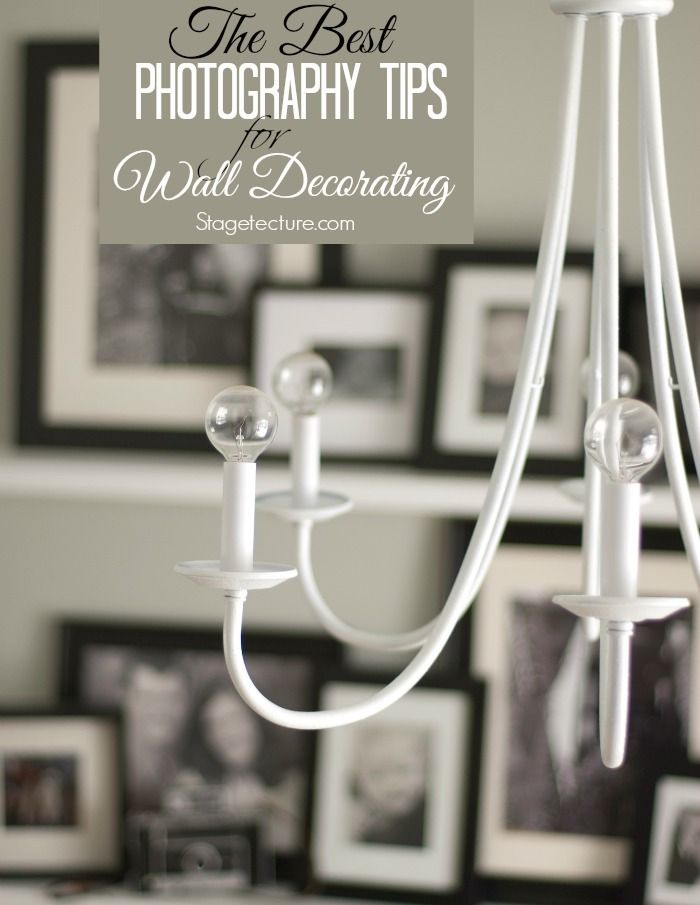 The Best Photography Tips For Decorating Your Walls Pinterest