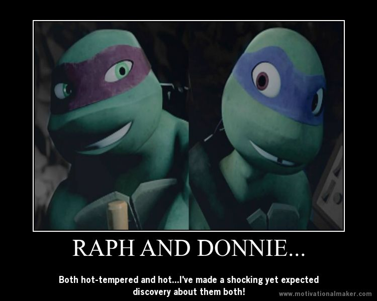 Donnie isn't so much hot-tempered as he is sassy, and not as much hot as adorable in every way.