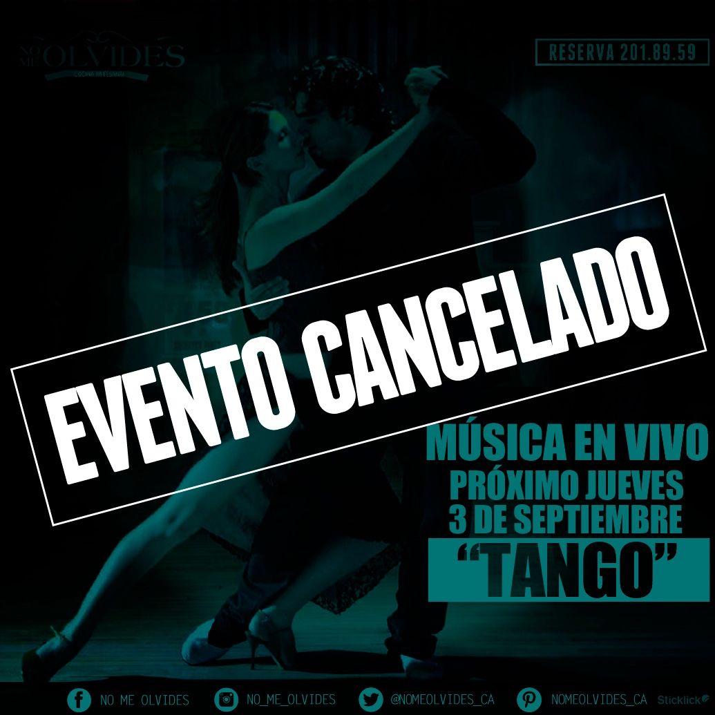 Por causas ajenas a #NoMeOlvides queda cancelando el jueves de tango, pero no te preocupes que tendremos música en vivo!!!