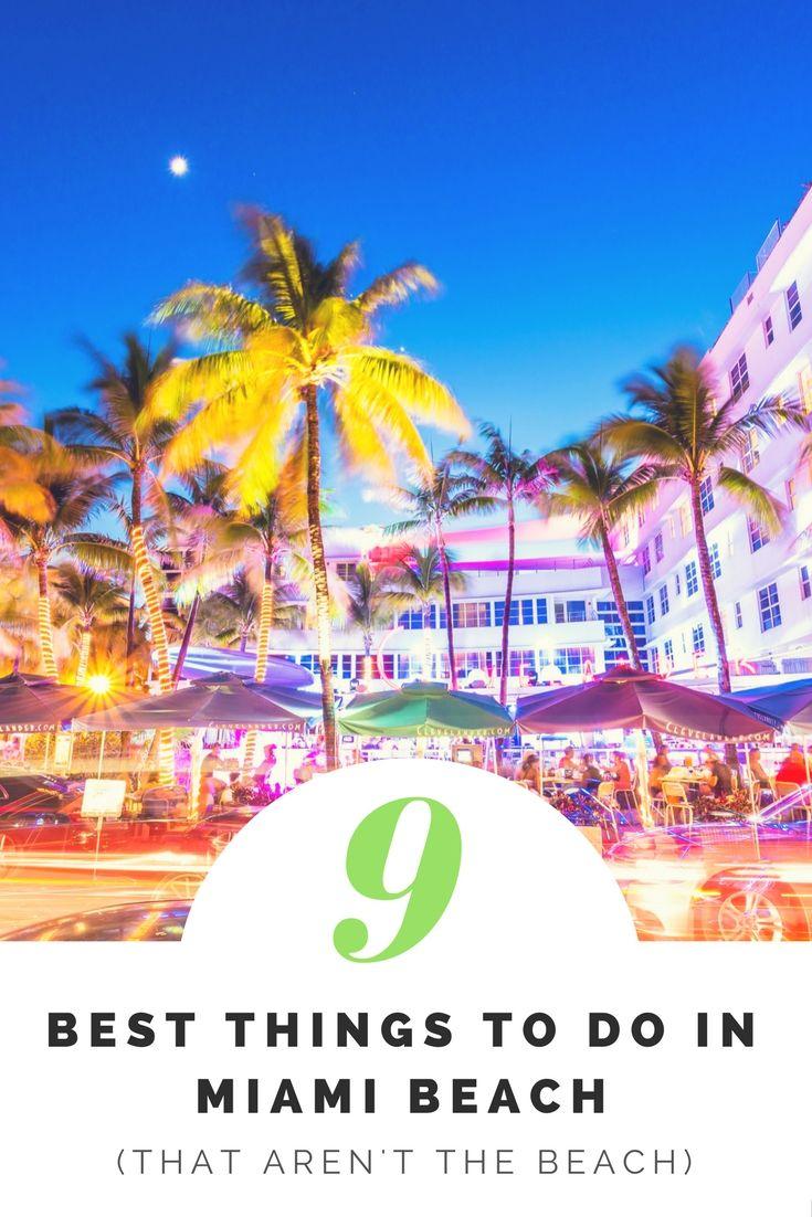 9 Best Things To Do In Miami Beach That Aren T The Beach Beach