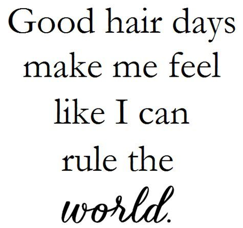 Hair Quotes Image result for hair quotes   HAIRSTYLES & HAIR COLORS I  Hair Quotes