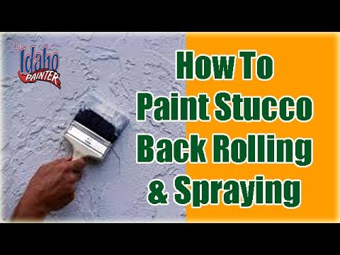 Painting Stucco How To Paint Stucco Back Rolling Using A Paint Sprayer Youtube Stucco Stucco Exterior Using A Paint Sprayer