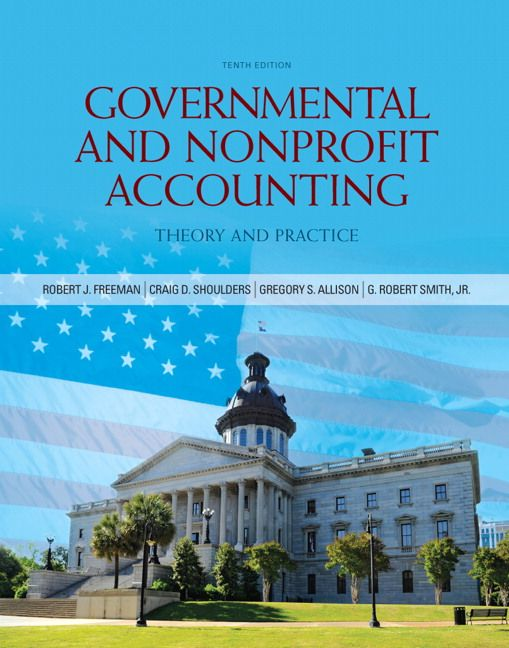 Test bank solutions for governmental and nonprofit accounting 10th test bank solutions for governmental and nonprofit accounting 10th edition by robert j freeman isbn fandeluxe Gallery